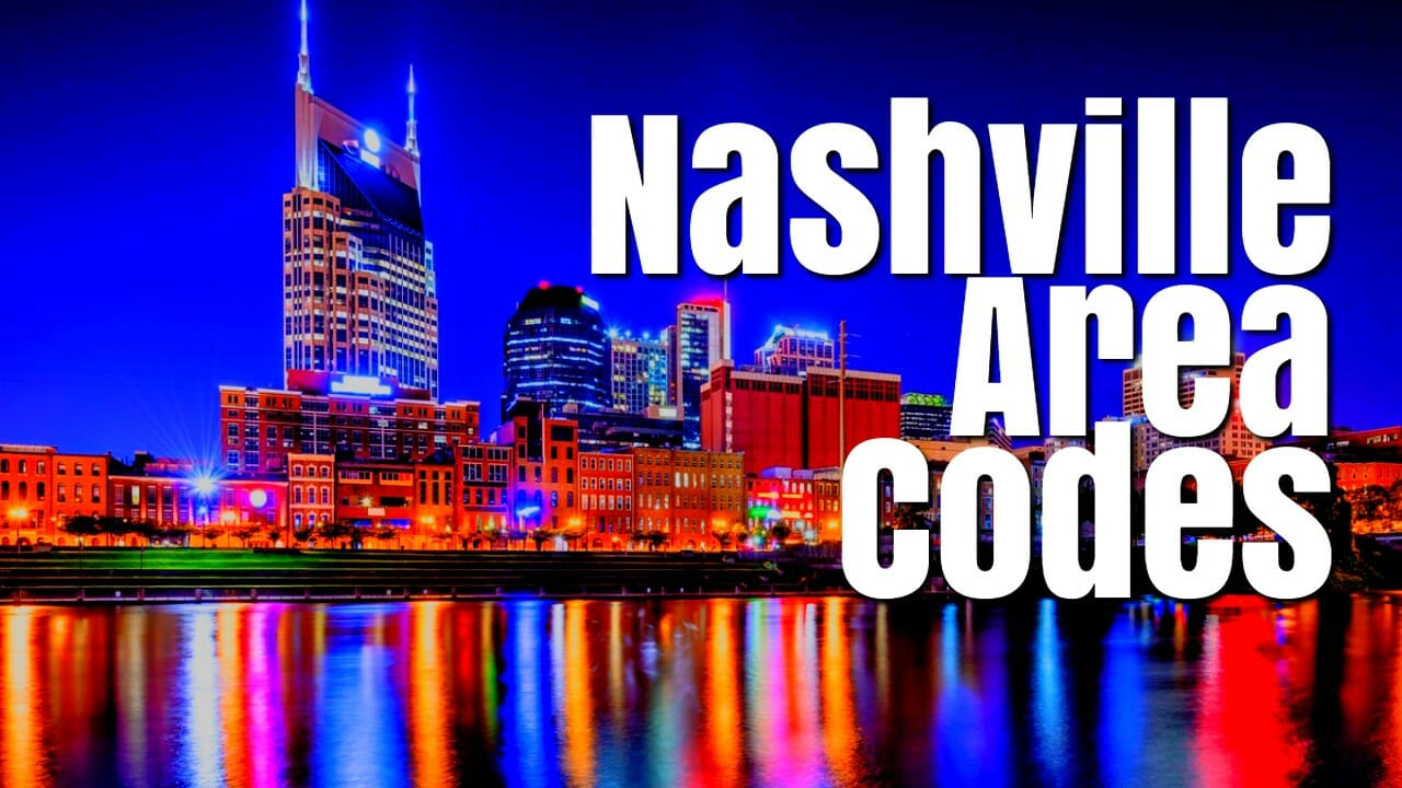 Nashville Area Code - Nashville Area Code Map and List of Counties