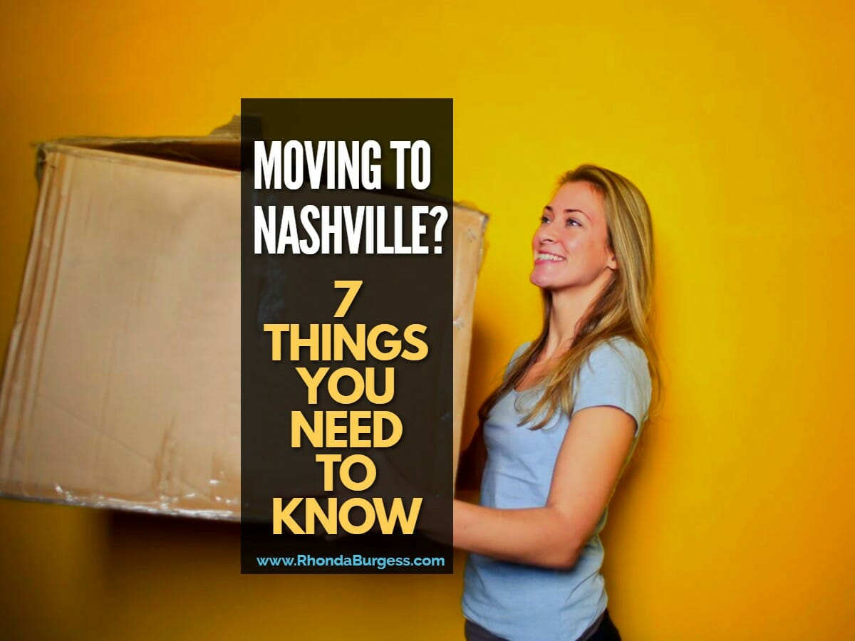 Moving to Nashville? 7 Things You Need to Know [VIDEO]