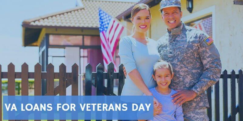 VA loans for Veterans Day